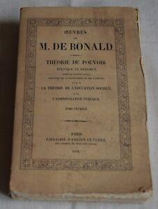 OEUVRES DE M DE BONALD THEORIE DU POUVOIR ED LE CLERE 1854 TOME 1 BE