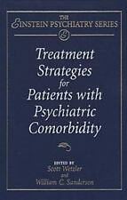 Treatment Strategies for Patients with Psychiatric Comorbidity (Publication Seri