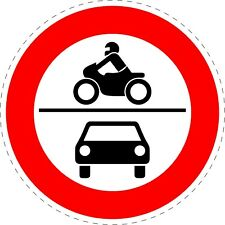 Traffic Sign Motorbikes Mopeds Motor are prohibited Stickers 150mmx150mm TR114