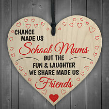 Chance Made Us School Mums Wooden Hanging Heart Novelty Friendship Gift Plaque