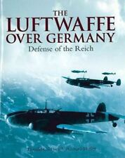 The Luftwaffe over Germany 1 St. Ed. Defense of the Reich by Caldwell and Muller