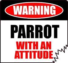 "WARNING PARROT WITH AN ATTITUDE 4"" AVIAN BIRD TATTERED EDGE STICKER"
