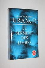 Le Serment des Limbes - Jean-Christophe Grangé - Livre de poche n°31292