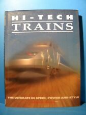 Hi-Tech Trains by Arthur Tayler The Ultimate in speed Hi Tech