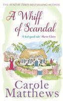 A Whiff of Scandal By Carole Matthews. 9780751551341