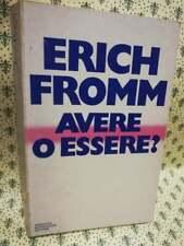 Erich Fromm Avere o Essere ? saggio Mondadori  1977 libro psicologia