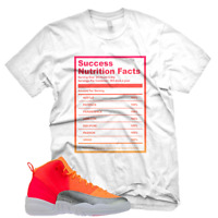 """New White """"SUCCESS FACTS"""" T Shirt for Jordan Retro 12 XII Hot Punch"""