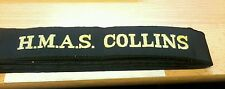 HMAS COLLINS Cap Tally Cap Ribbon ROYAL AUSTRALIAN NAVY