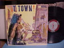 LOS TRES CABALLEROS LP T TOWN [TIJUANA MEXICO MEXICAN BAND] HI-FI RECORD VINYL