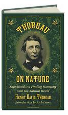 Thoreau On Nature Words Finding Harmony with Natural World (hc) Henry Thoreau
