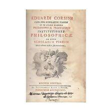 INSTITUTIONES PHILOSOPHICAE  AD USUM SCHOLARUM PIARUM 5 volumi completa 1751
