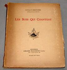 """1930 """" Les Bois Qui Chantent """" Quebec Poetry Limited Edition Book 158 / 1000"""