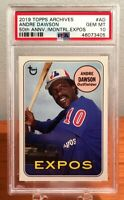 2019 Topps Archives Andre Dawson 50th Anniversary Montreal Expos PSA 10 GEM MINT