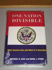 ONE NATION DIVISIBLE What America Was & What It Is Becoming 2006 Katz, Stern NEW