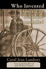 Who Invented America's Gasoline Automobile? (Paperback or Softback)