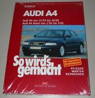 Reparaturanleitung Audi A4 B5 + Avant + quattro 11/1994 - 09/2001 Buch NEU!