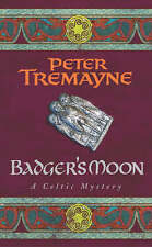 Badger's Moon (Sister Fidelma), By Tremayne, Peter,in Used but Acceptable condit