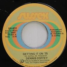 Soul 45 Dennis Coffey - Getting It On '75 / Chicano On Sussex
