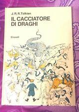 IL CACCIATORE DI DRAGHI - J.R.R. TOLKIEN