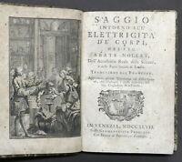 Settecentina - Fisica - Nollet - Saggio intorno all'elettricità de' corpi - 1747