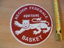 (E7)  ECUSSON ANCIEN TISSU A COUDRE BLASON REGIEON FEDERALE AQUITAINE BASKET