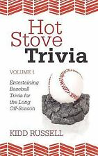 Hot Stove Trivia : Volume 1 by Kidd Russell (2011, Paperback)