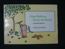 I Was Walking Down The Road Sarah E. Barchas and Jack Kent