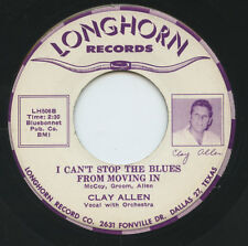 Rare Country 45- Clay Allen- I Can't Stop The Blues From Moving In- Longhorn- M-
