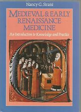 Medieval and Early Renaissance Medicine: Nancy G Siraisi - paperback 1990