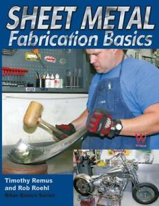 Biker Basics: Sheet Metal Fabrication Basics Book~Hammer & Dolly~BRAND NEW!