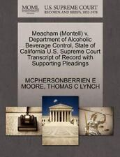 Meacham V. Department of Alcoholic Beverage Control, State of California U....