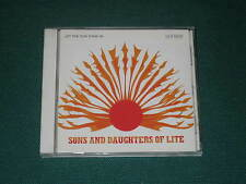 Sons and Daughters of Lite - Let the Sun Shine In -