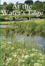 At the Water's Edge with Martin James by Martin James (Hardback, 2010)
