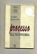 Albert Jacquard # PROCESSO ALL'ECONOMIA # ECIG 1996 1A ED.