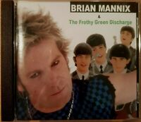 BRIAN MANNIX and The Frothy Green Discharge CD Self Titled S/T Uncanny X-Men