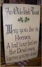PRIMITIVE ST. PATRICK'S DAY SIGN~~OLDE IRISH TOAST~~
