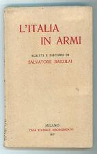 BARZILAI SALVATORE L'ITALIA IN ARMI CASA ED. RISORGIMENTO 1917 I° EDIZ AUTOGRAFO