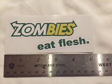 Zombies Eat Flesh Decal Sticker