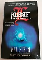 BOOK - Maelstrom Poltergeist The Legacy By Matthew J. Costello PB Ace 2000