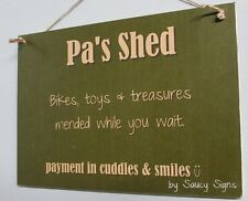 Pa's Shed Grandfather Sign Rustic Chic Shabby Cute Funny Wooden Sign Home Decor
