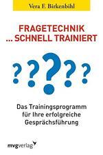Fragetechnik schnell trainiert | Vera F. Birkenbihl | Taschenbuch | Deutsch