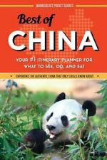 Best of China: Your #1 Itinerary Planner for What to See, Do, and Eat in China