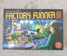 Factory Funner Bigger