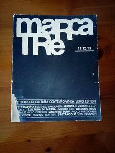 MARCATRE,numero triplo 11/12/13.Lerici Editori,1965.