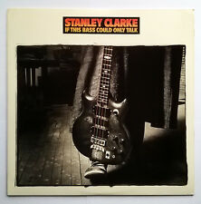 Stanley Clarke - If This Bass Could Only Talk (1988) (Portrait OR40923) VINYL LP