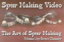 Art of Spur Making Video DVD How to Make Handmade Spurs Bruce Cheaney Spur Maker