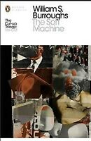 Soft Machine : The Restored Text, Paperback by Burroughs, William S.; Harris,...
