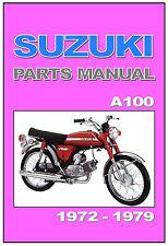 SUZUKI Parts Manual A100 1972 1973 1974 1975 1976 1977 1978 & 1979 Catalog List