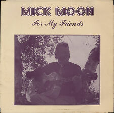 MICK MOON - FOR MY FRIENDS LP signed Tank Frank Jennings Syndicate Dave Sheriff