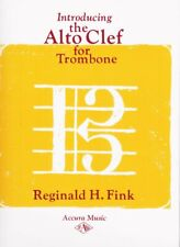 Introducing the Alto Clef for Trombone by Reginald H. Fink - New